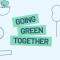 Going Green Together Launch